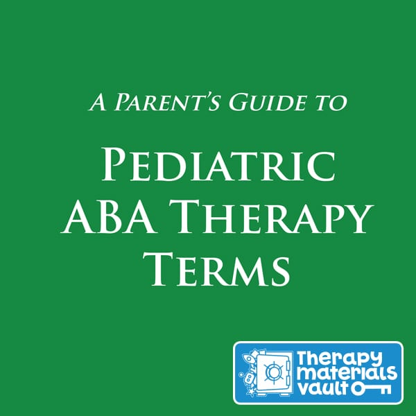 Pediatric ABA Therapy Terms