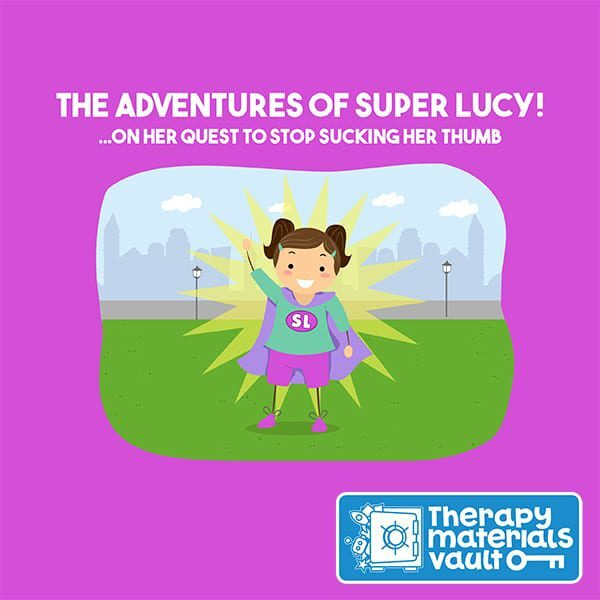 The Adventures of Super Lucy! ...On Her Quest to Stop Sucking Her Thumb