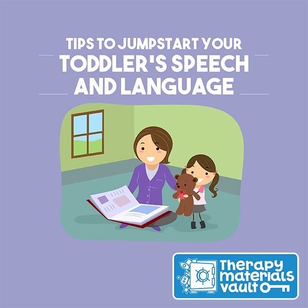 Tips to Jumpstart Your Toddler's Speech and Language