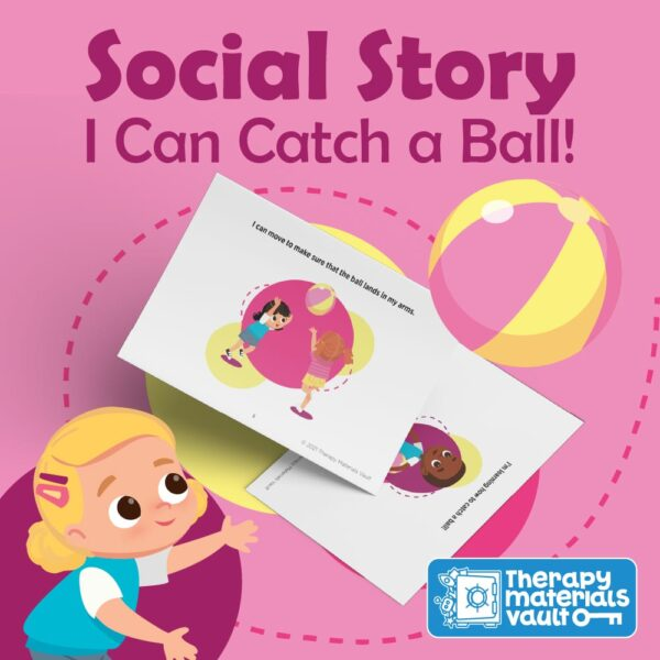 Social Story: I Can Catch a Ball